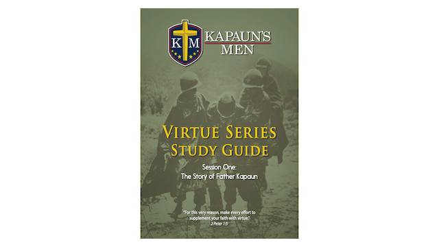 Kapauns Men Virtue Series Study Guide