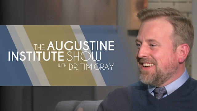 The Augustine Institute Show with Dr. Tim Gray - 2/2/21 - Q&A with Dr. Ben Akers
