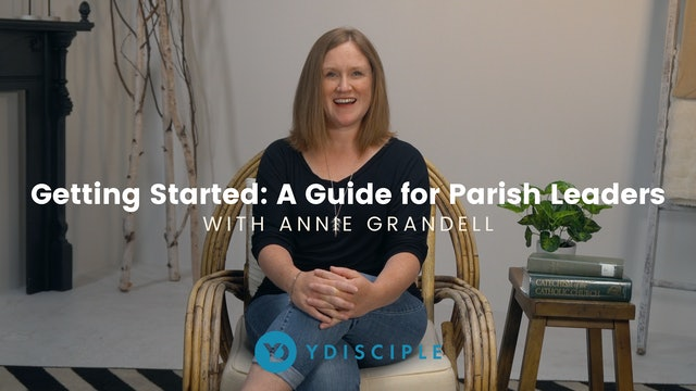Getting Started: A Guide for Parish Leaders