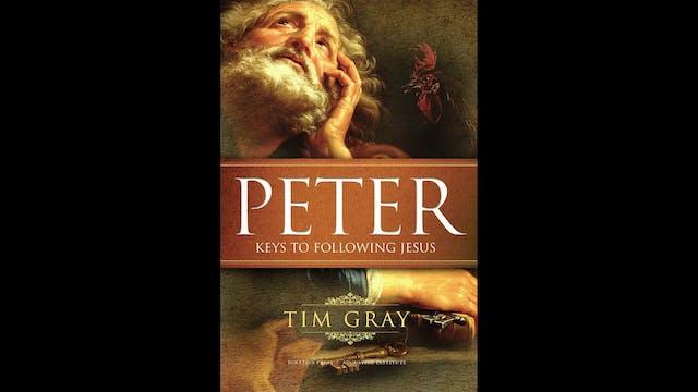 Peter: Keys to Following Jesus by Tim...