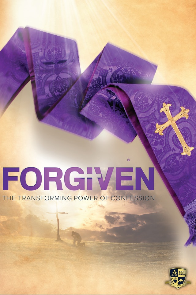 Forgiven: The Transforming Power of Confession