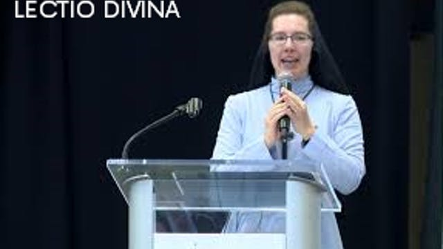 Lectio Divina - Sr. Anne Marie McGuan...