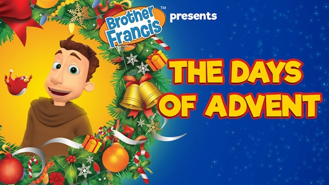 Brother Francis: The Days of Advent