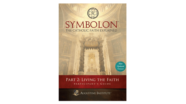 Symbolon Part 2: Living the Faith Study Guide PDF