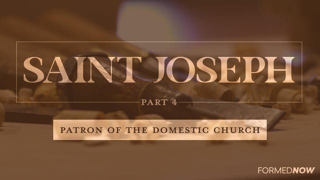 St Joseph: Patron of the Domestic Chu...