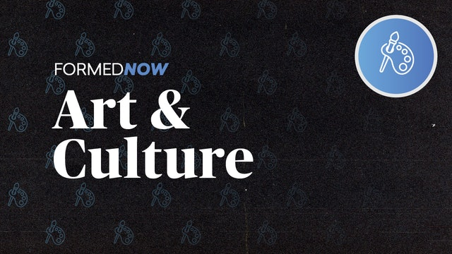 FORMED Now: Art & Culture