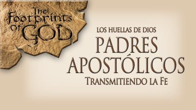Padres Apostólicos, transmitiendo la fe