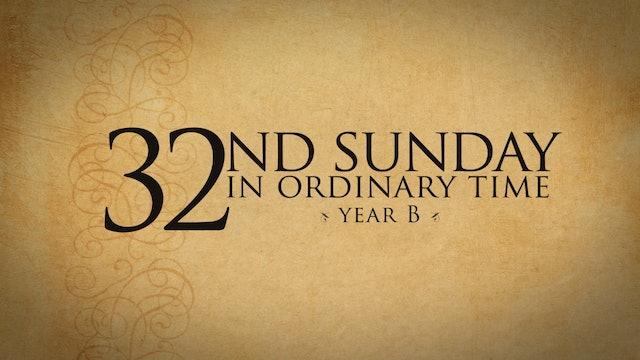 32nd Sunday of Ordinary Time (Year B)