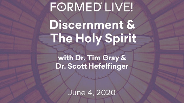 FORMED Now! Discernment and the Holy Spirit