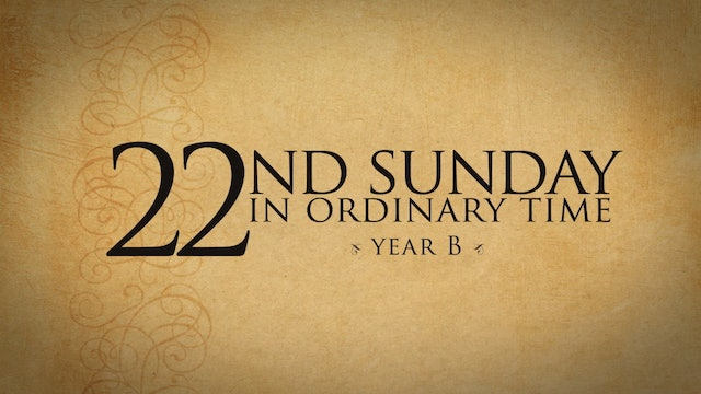22nd Sunday in Ordinary Time (Year B)