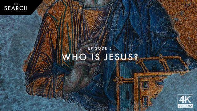 The Search // Episode 5 // Who is Jesus?