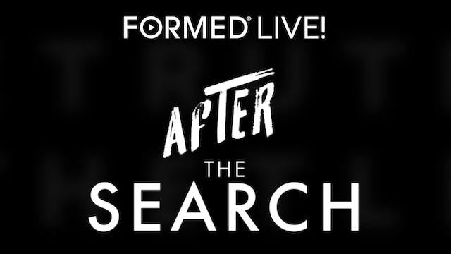 FORMED Live: After the Search - Episo...