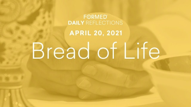 Easter Daily Reflections – April 20, 2021