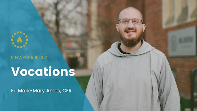 Chapter 27: Vocations