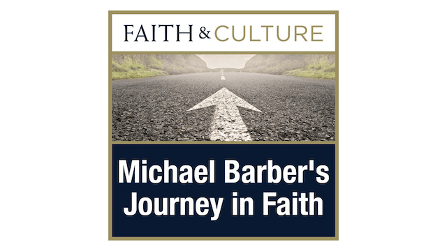 Journey in Faith with Michael Barber