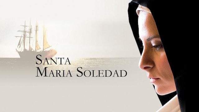 Santa Maria Soledad: Fundadora de las Hermanas Siervas de María