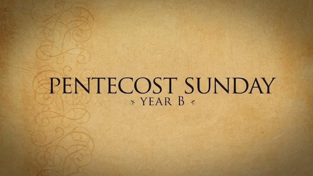 Pentecost Sunday (Year B)