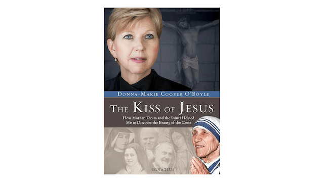 The Kiss of Jesus by Donna-Marie Cooper O'Boyle