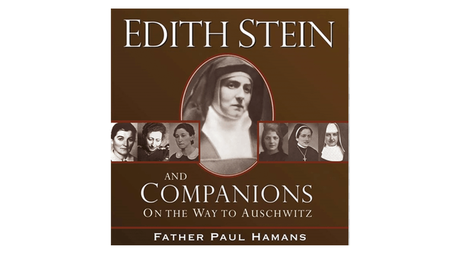 Edith Stein and Companions by Fr. Pau...