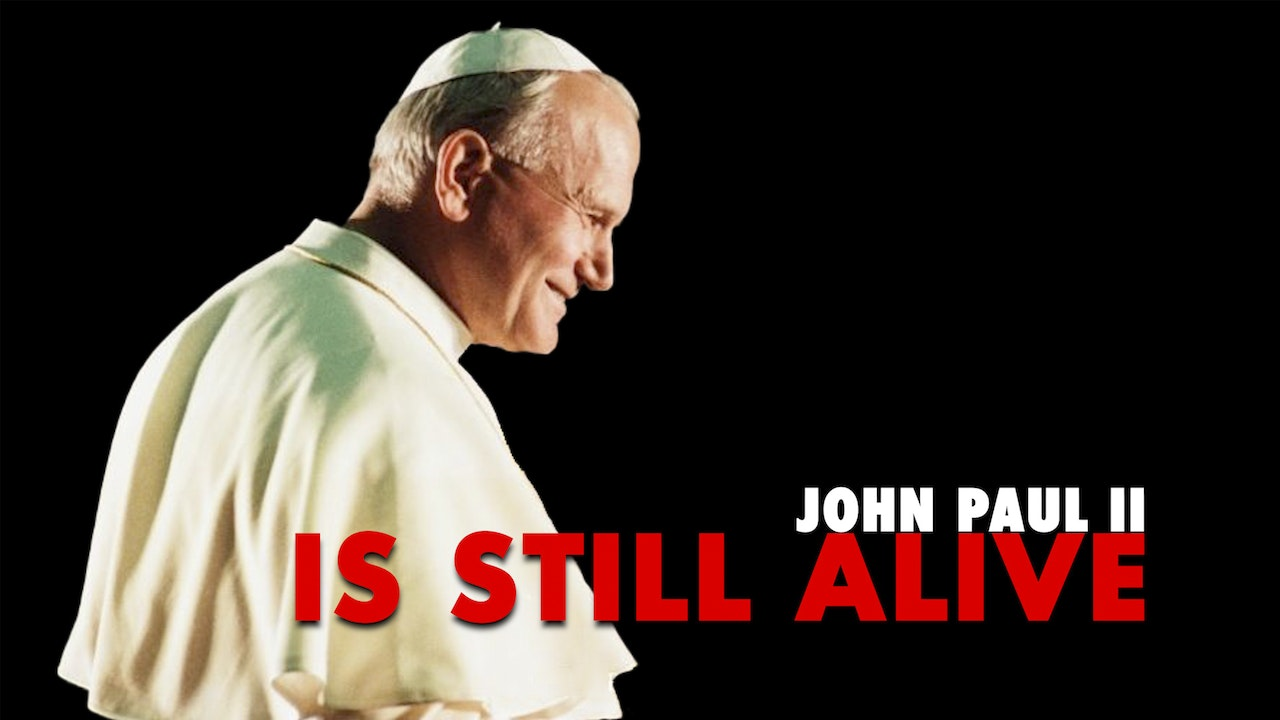 John Paul II is Alive: Miracles of the 21st Century (English/Spanish)