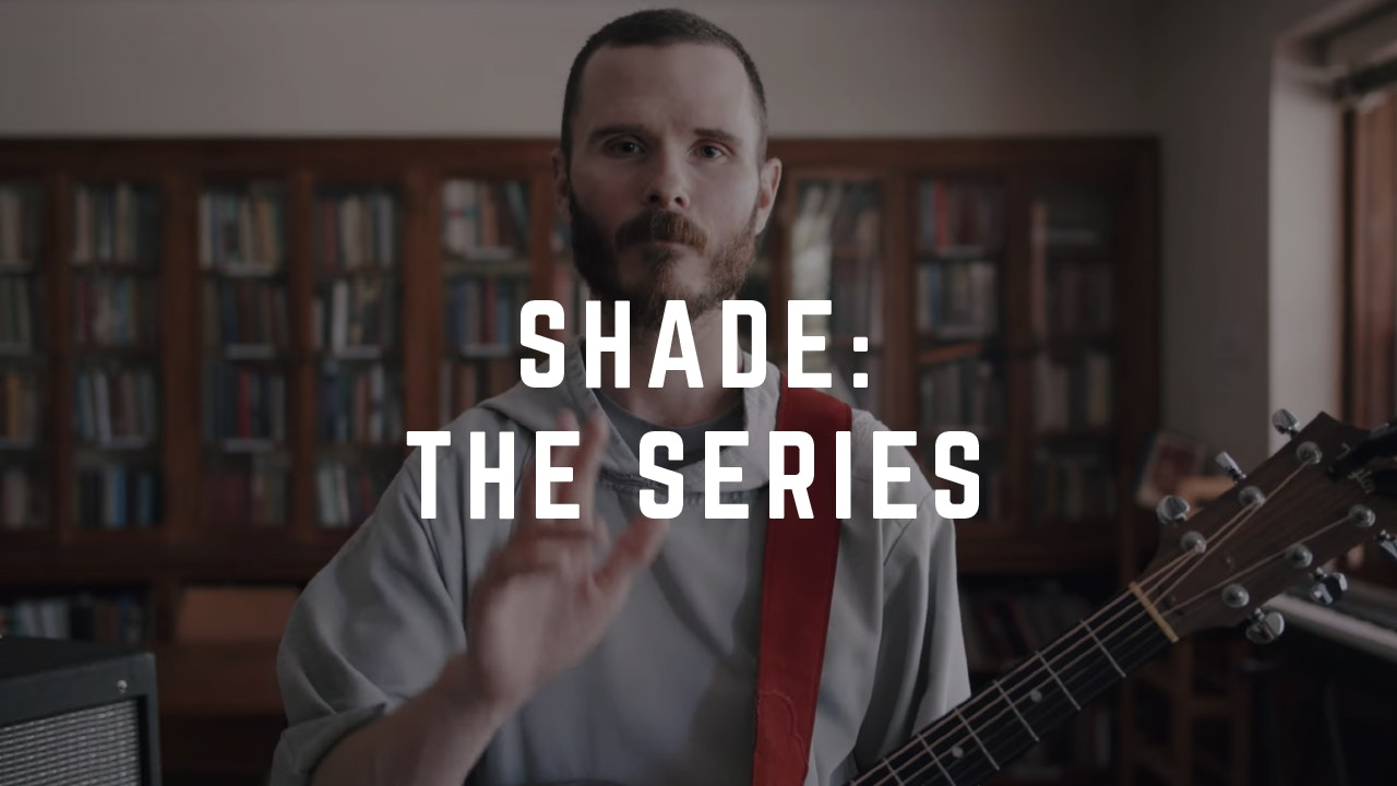 SHADE - The Series
