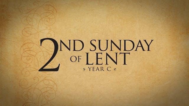 2nd Sunday of Lent (Year C)
