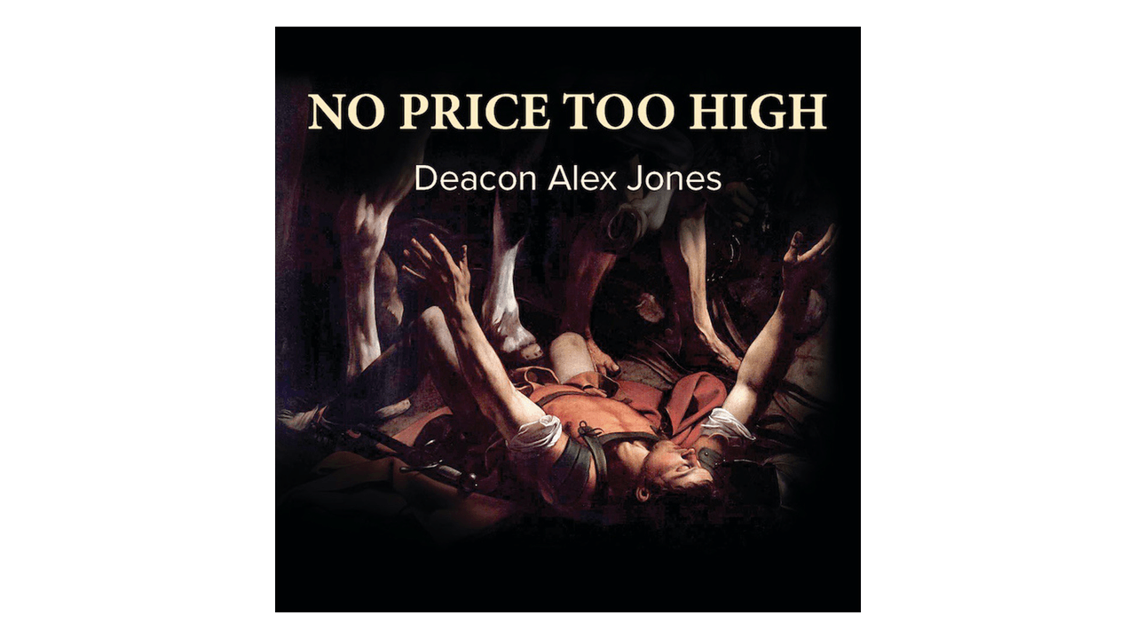 No Price Too High: The Conversion of a Pentecostal Pastor & His Congregation by Alex Jones