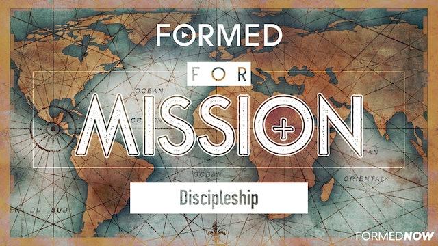 FORMED for Mission Episode 2: Discipleship