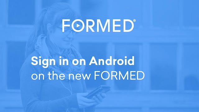 Sign in on Android on the New FORMED