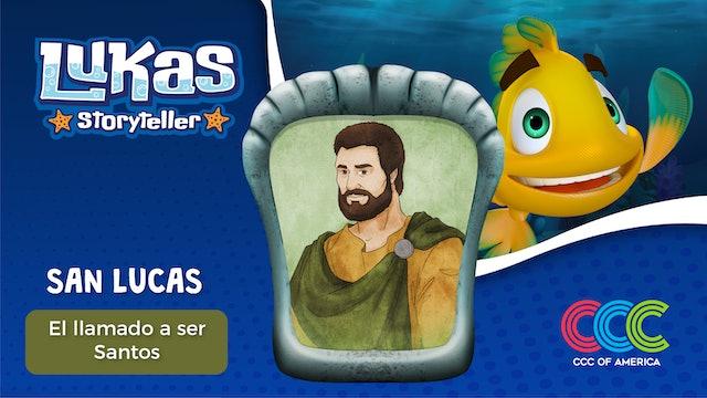 Lukas Storyteller: San Lucas