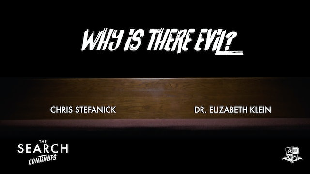 Why is there Evil?