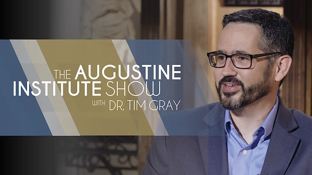 The Augustine Institute Show with Dr. Tim Gray - 4/27/21 - Dr. Brant Pitre
