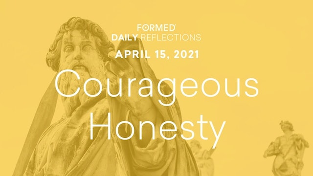 Easter Daily Reflections – April 15, 2021