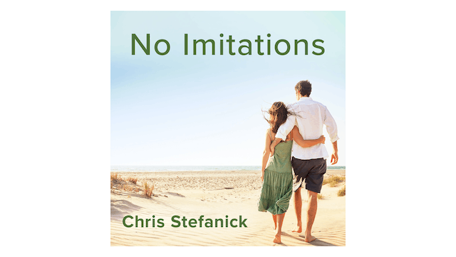 No Imitations: Saying Yes to Authentic Love by Chris Stefanick