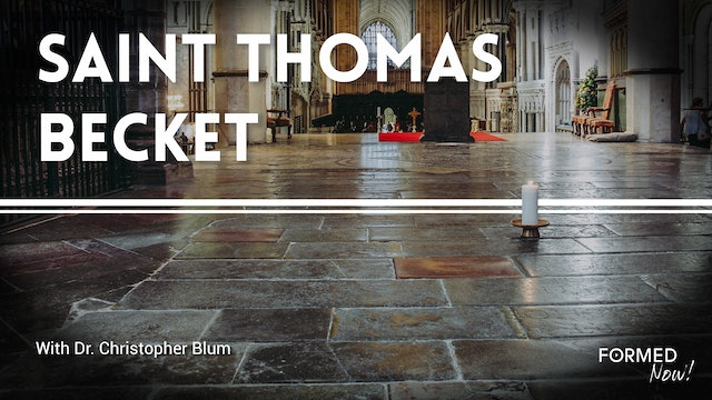 FORMED Now! St. Thomas Becket