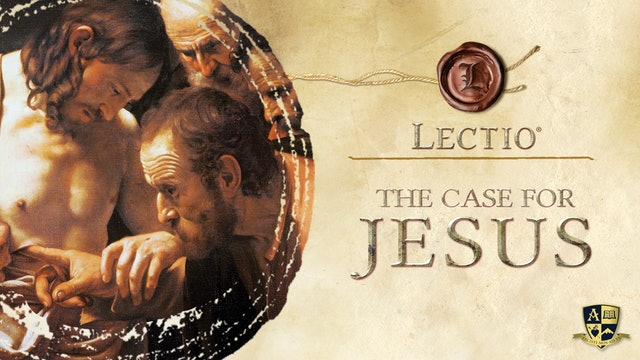 Lectio: The Case for Jesus with Dr. Brant Pitre