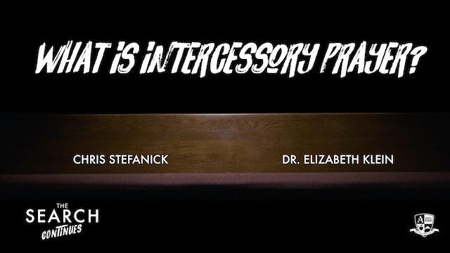What is Intercessory Prayer?