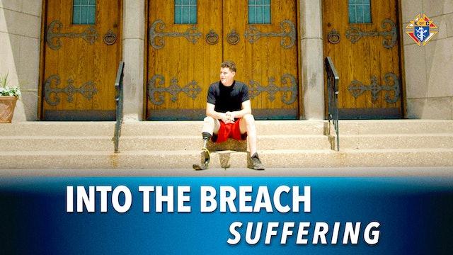 Into the Breach – Episode 8: Suffering