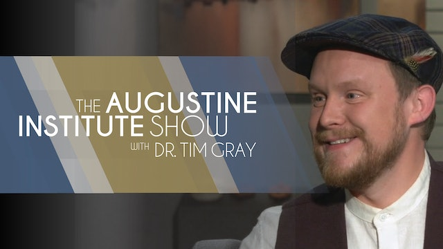 The Augustine Institute Show with Dr. Tim Gray - 4/13/21 - Benjamin Cello