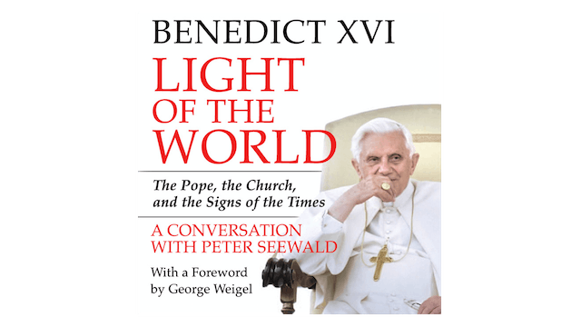 Light of the World by Peter Seewald and Pope Benedict XVI