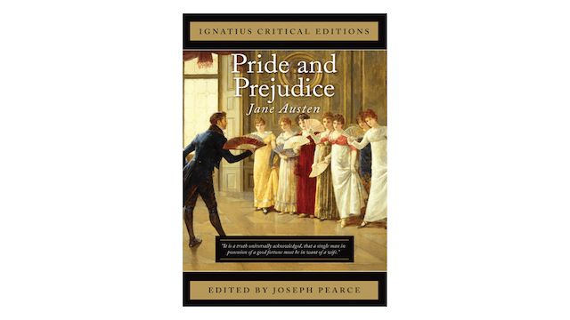 Pride and Prejudice by Jane Austen, ed. by Joseph Pearce