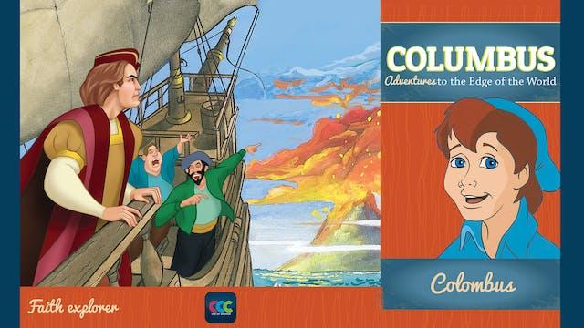 Columbus: Adventures to the Edge of t...