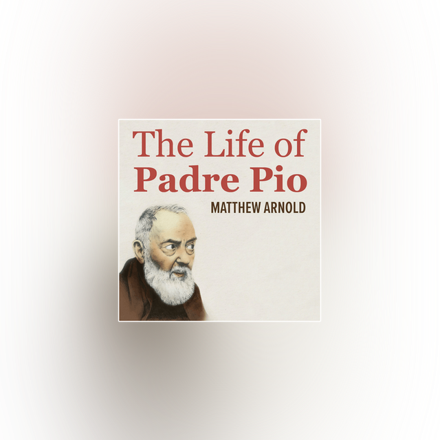 The Life of Padre Pio