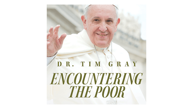 Encountering the Poor: Biblical Roots...