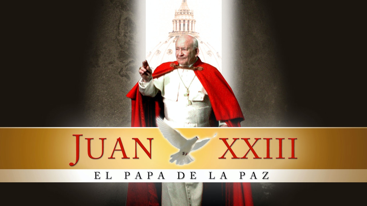Juan XXIII, el Papa de la paz