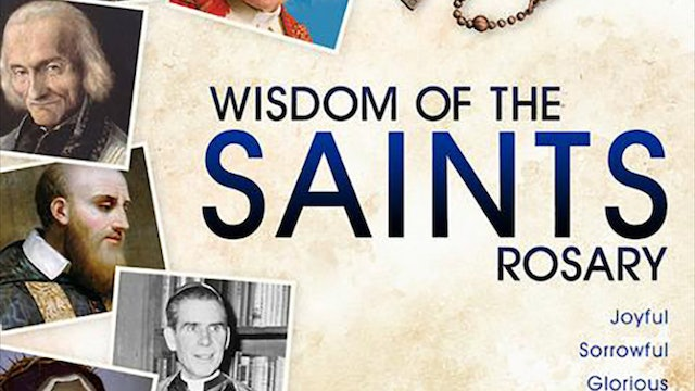 Wisdom of the Saints Rosary: Glorious Mysteries