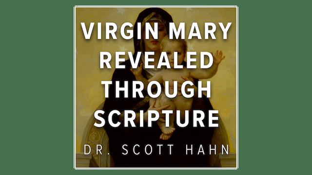 The Virgin Mary Revealed through Scri...