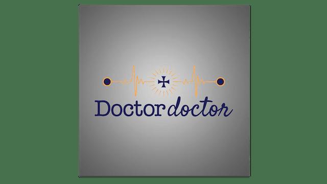 Episdoe 44 – Can Catholic Doctors Improve the Healthcare System?