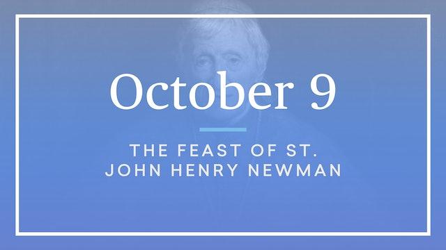 October 9 — St. John Henry Newman