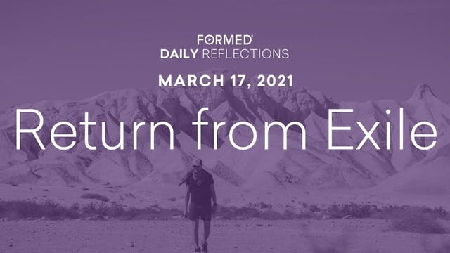 Lenten Daily Reflections – March 17, ...